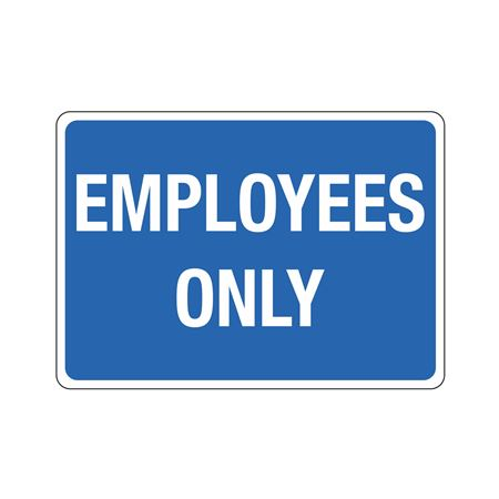Employees Only - Poly 10 x 14