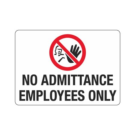 No Admittance Employees Only - Poly 10 x 14