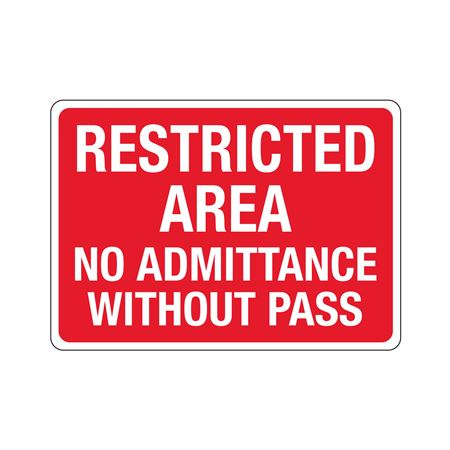 Restricted Area No Admittance Without Pass - Poly 10 x 14