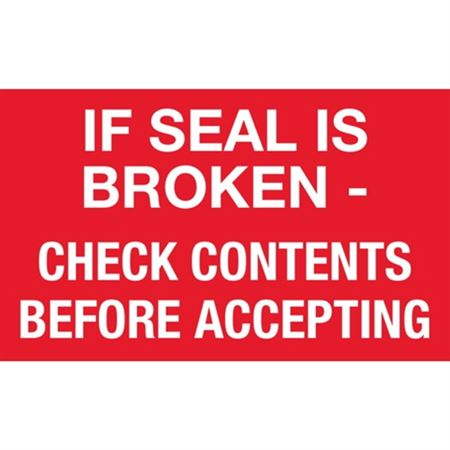 If Seal Is Broken Check Contents Before Accepting - 3 x 5