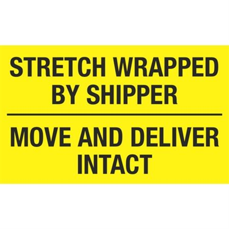 Stretch Wrapped By Shipper Move And Deliver Intact - 3 x 5