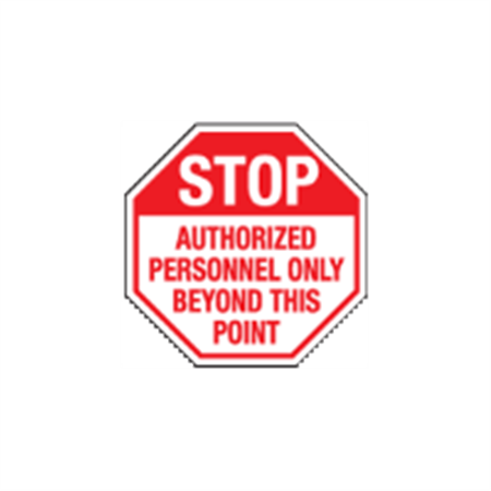 Stop Authorized Personel Only Beyond This Point - 24 x 24