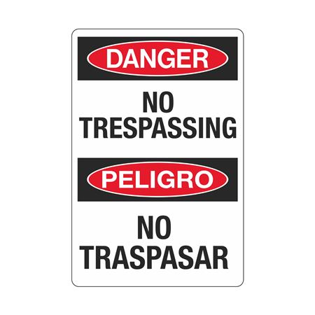 Danger No Trespassing (Bilingual) Sign