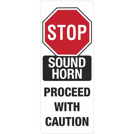 Portable Sign System - Stop Sound Horn Proceed With Caution 12 x 30