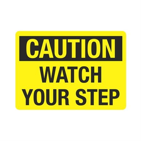 Caution Watch Your Step Sign - Yellow