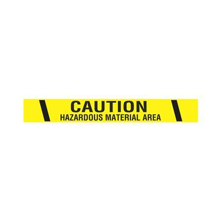 """Printed Vinyl Tape - Caution Hazardous Material Area 2"""" x 100'"""