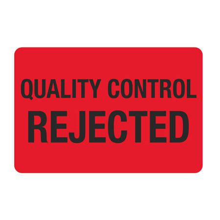 """Food Facility Labels Quality Control Rejected 500/RL 4"""" x 6"""""""