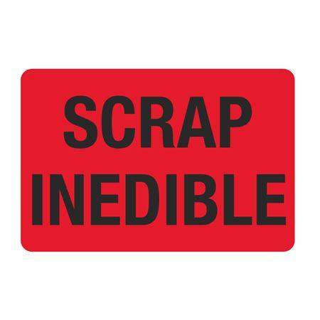 "Food Facility Labels Scrap Inedible 500/RL 4"" x 6"""