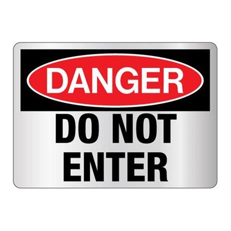 Danger Do Not Enter Reflective Sign