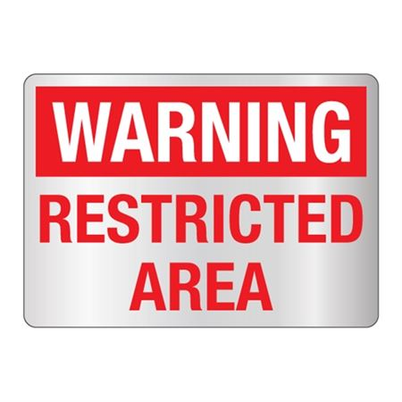 Warning Restricted Area Sign - Reflective