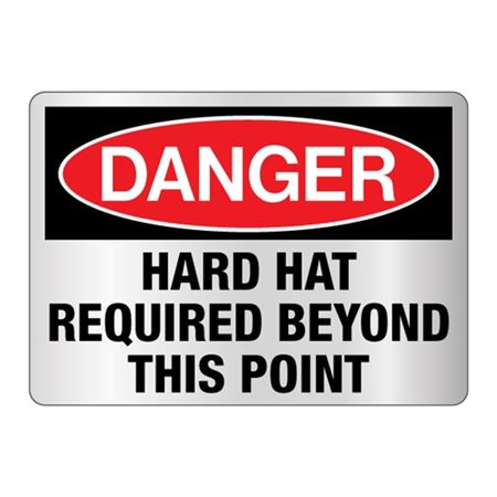 Danger Hard Hat Required Beyond This Point Sign Reflective