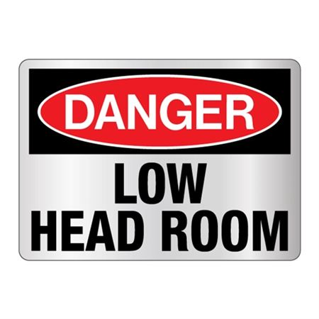 Danger Low Head Room Sign Reflective