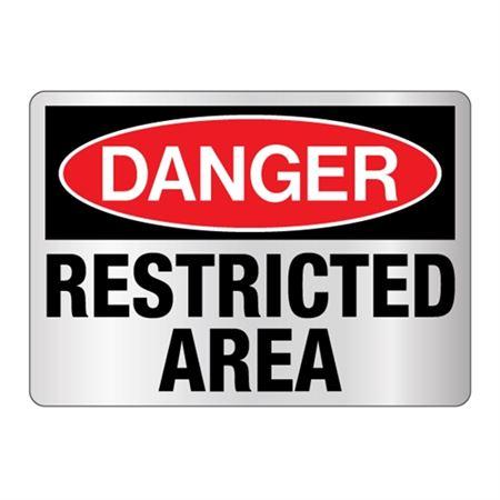 Danger Restricted Area Reflective Sign