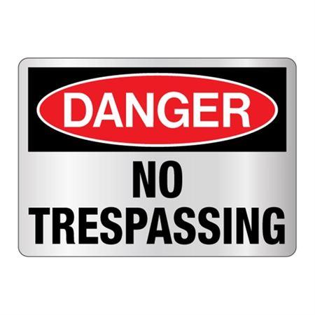 Danger No Trespassing Sign Reflective
