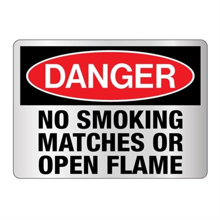 Danger No Smoking Matches Or Open Flame Sign Reflective