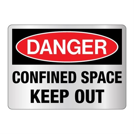 Danger Confined Space Keep Out Sign Reflective