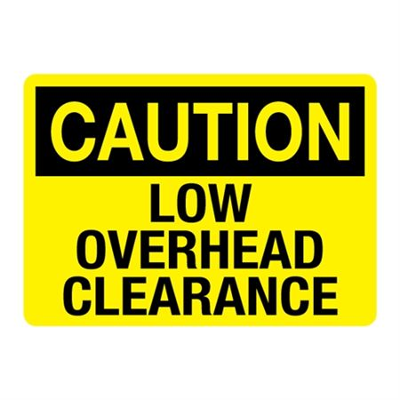 Caution Low Overhead Clearance Sign - Reflective