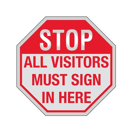 STOP All Visitors Must Sign In Here Sign Reflective