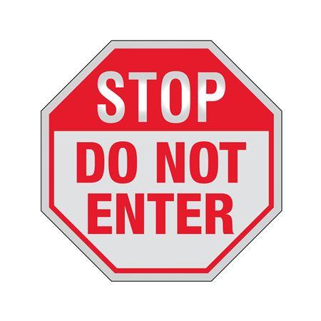 STOP Do Not Enter Sign Reflective