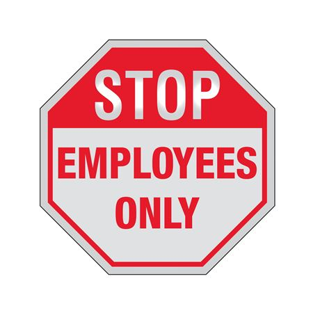 STOP Employees Only Sign Reflective