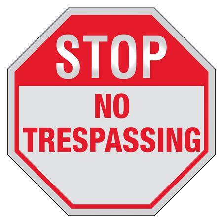 STOP No Trespassing Sign Reflective