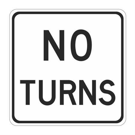 No Turns - High Intensity Reflective 24 x 24