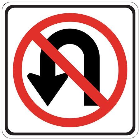No U Turn (Graphic) - Engineer Grade Reflective 24 x 24