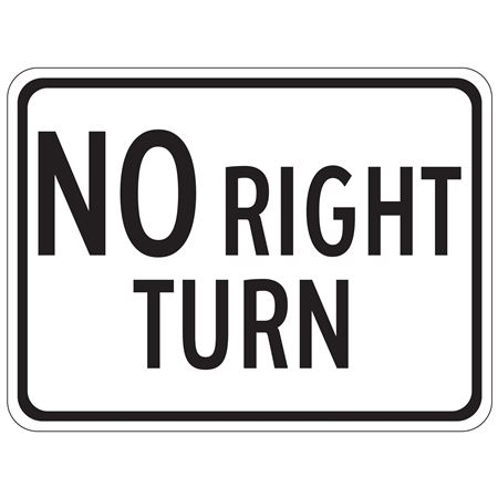 No Right Turn - High Intensity Reflective 18 x 24