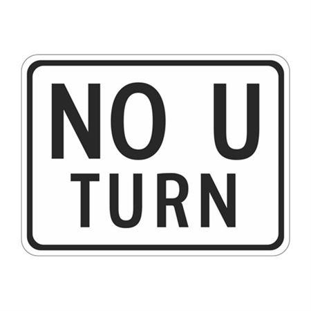 No U Turn - High Intensity Reflective 18 x 24
