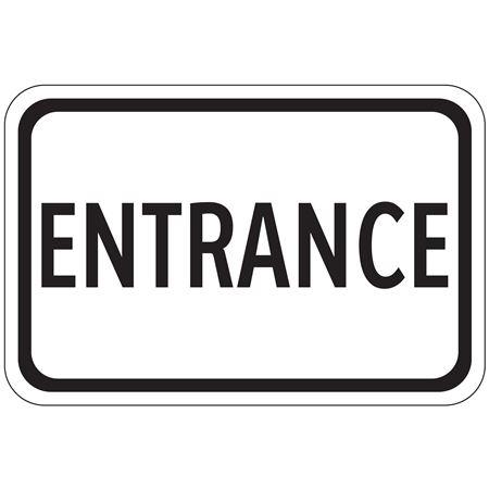 Entrance - Engineer Grade Reflective 12 x 18