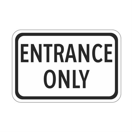 Entrance Only - High Intensity Reflective 12 x 18