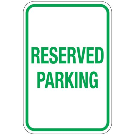 Reserved Parking Sign 12 x 18