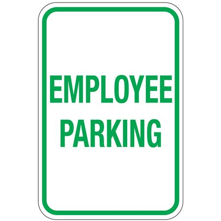 Employee Parking Sign 12 x 18