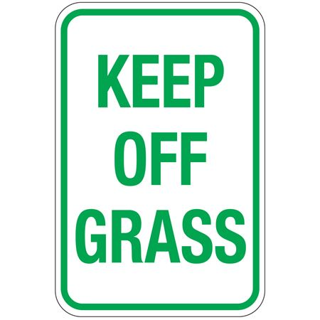 Keep Off Grass Sign 12 x 18