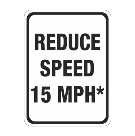 Reduce Speed 15 MPH Sign