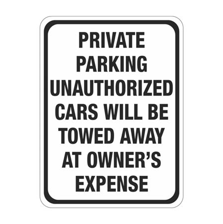 Private Parking Unauthorized Cars Will Be Towed Sign
