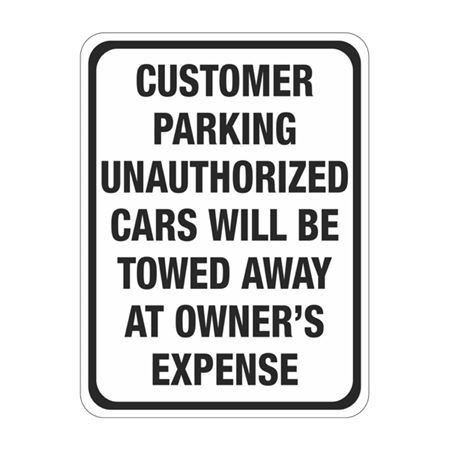 Customer Parking Unauthorized Cars Will Be Towed Sign
