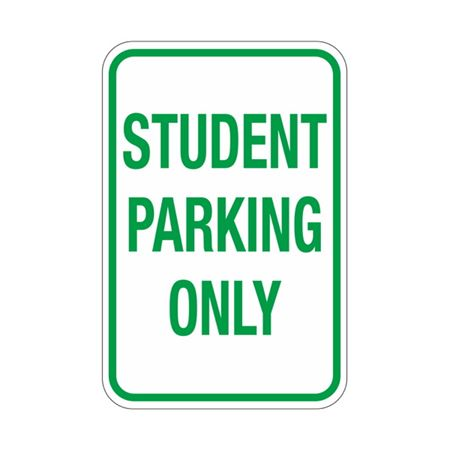 Student Parking Only Sign 12x18