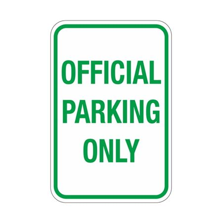 Official Parking Only Sign 12x18