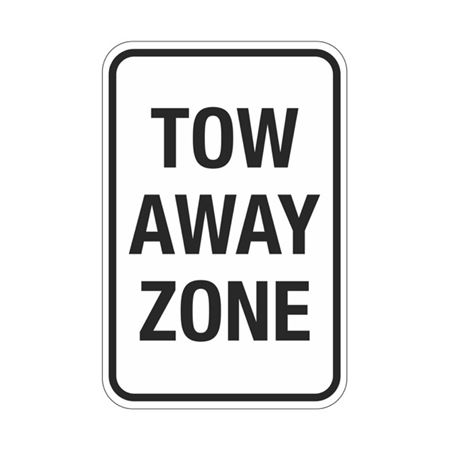 Tow Away Zone Sign 12x18
