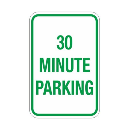 30 Minute Parking Sign 12x18