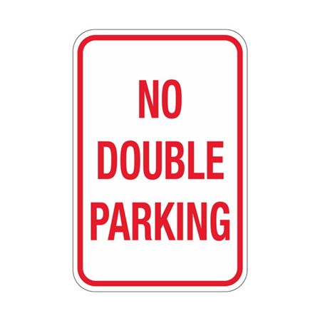 No Double Parking Sign 12x18