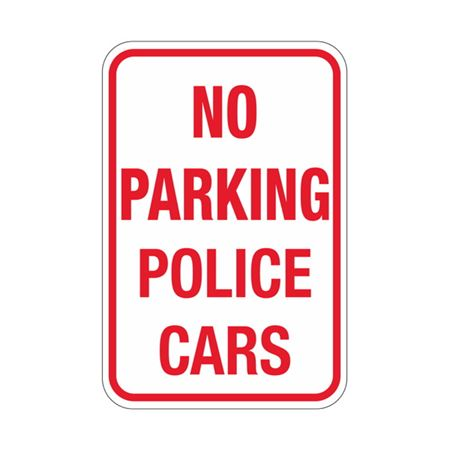 No Parking Police Cars Sign 12x18