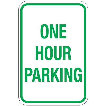 One Hour Parking Sign 12x18