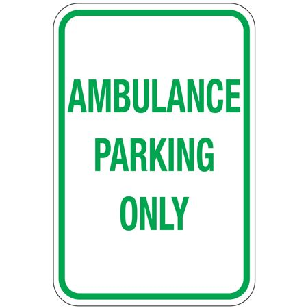 Ambulance Parking Only Sign 12x18