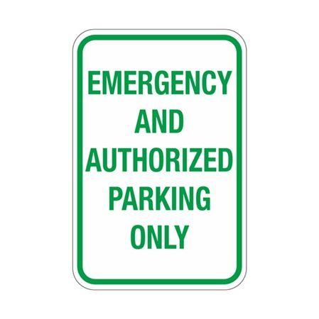 Emergency And Authorized Parking Only Sign