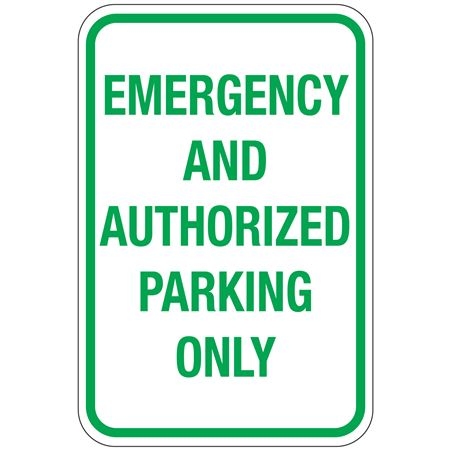 Emergency And Authorized Parking Only Sign 12x18