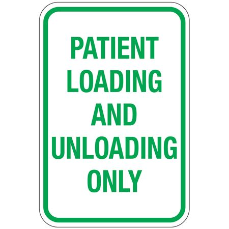 Patient Loading And Unloading Only Sign 12x18