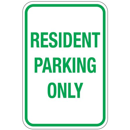 Resident Parking Only Sign 12x18