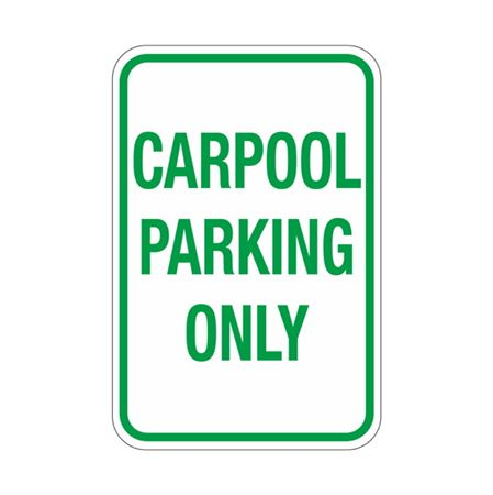 Carpool Parking Only Sign 12x18
